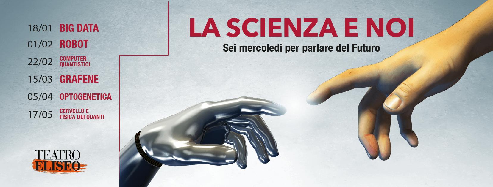 La scienza e noi
